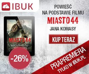 Miasto 44 - prapremiera w ibuk.pl!