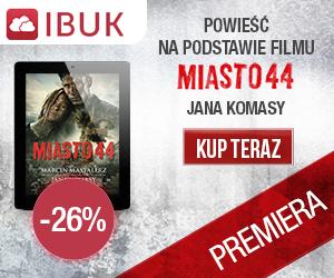 Miasto 44 - premiera na ibuk.pl -26%