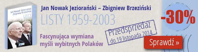 Listy Jana Nowaka Jeziora�skiego i Zbigniewa Brzezi�skiego