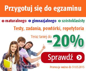 Matura, egzamin gimnazjalny, egzamin sz�stoklasisty do -20%