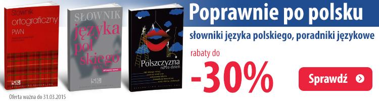 S�owniki j�zyka polskiego do -30%