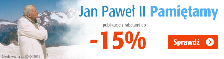 Jan Pawe� II - pami�tamy! Rabat -15%