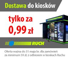 Dostawa do kiosk�w RUCH tylko 0,99 z�