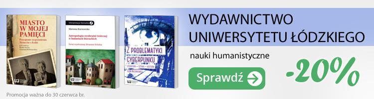 Wydawnictwo Uniwersytetu ��dzkiego do -20%