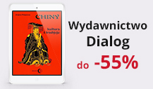 Wydawnictwo Akademickie Dialog do -55%